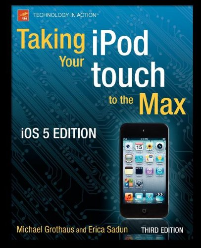 [PDF] Taking your iPod touch to the Max, iOS 5 Edition Free Download | Publisher : Apress | Category : Computers & Internet | ISBN 10 : 1430237325 | ISBN 13 : 9781430237327