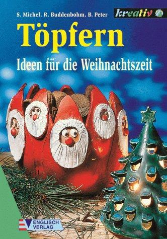 Töpfern, Ideen für die Weihnachtszeit