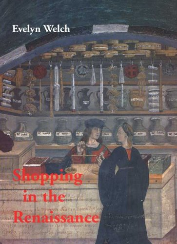 Shopping in the Renaissance: Consumer Cultures in Italy, - Shopping In Uk
