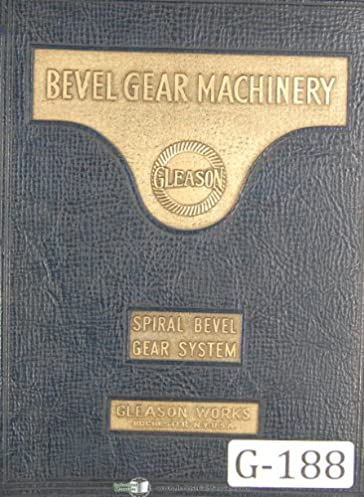 gleason straight bevel gear system year 1935 tooth proportion rh amazon com Types of Bevel Gears Bevel Gear Design
