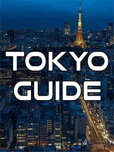 Tokyo Guide (Best Japan Travel Documentary)