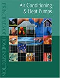 Principles of Home Inspection : Air Conditioning and Heat Pumps, Dunlop, Carson, 0793179343