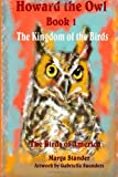 Howard the Owl Book 1, Marga Stander, 1492354473