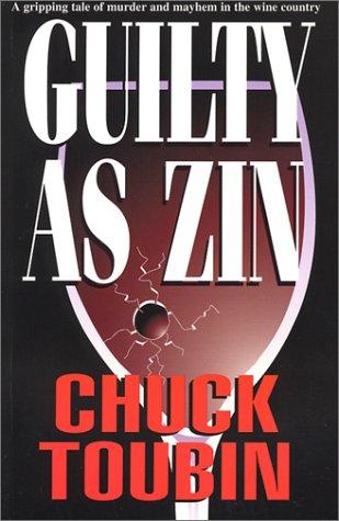 Guilty as Zin