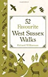 52 Favourite Sussex Walks, Richard Williamson, 1849532338