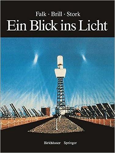 Book Ein Blick Ins Licht: Einblicke in Die Natur Des Lichts Und Des Sehens, in Farbe Und Fotografie