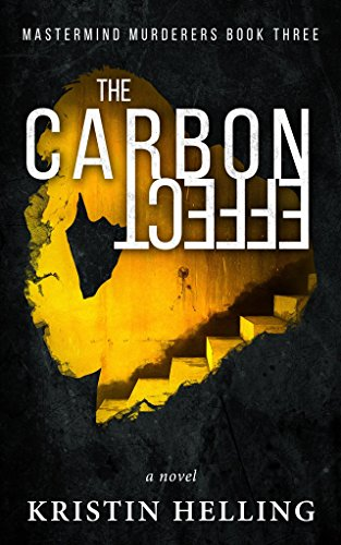 The Carbon Effect (Mastermind Murderers Series Book 3)