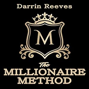The Millionaire Method Audiobook
