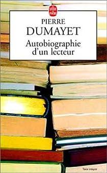 Autobiographie d'un lecteur par Dumayet