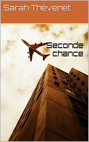 Seconde Chance: Tome 1 French Edition