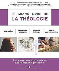 Le grand livre de la théologie par Jean-Marc Aveline