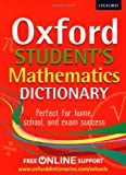 Oxford Mathematics Study Dictionary: Tested in Schools (Oxford Dictionary)