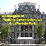 Washington DC: Walking Constitution Ave & LaFayette Park | Maureen Reigh Quinn
