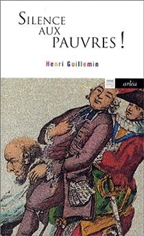 Silence aux pauvres ! par Guillemin