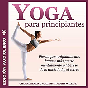 Amazon.com: Yoga para principiantes [Yoga for Beginners ...