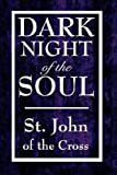 Dark Night of the Soul, St. John of the Cross, 1604592621