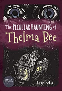 Book Cover: The Peculiar Haunting of Thelma Bee