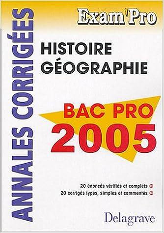 Livre Histoire Géographie Bac Pro : Annales corrigées epub pdf