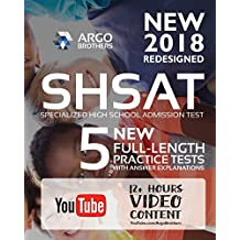 New York City NEW SHSAT Test Prep 2018, Specialized High School Admissions Test (Argo Brothers)