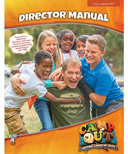 Camp Out Director Manual (Group Weekend Vbs 2017) -