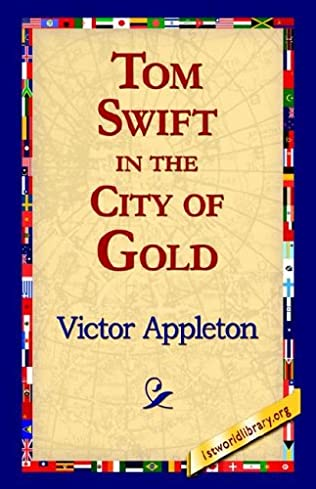 book cover of Tom Swift in the City of Gold