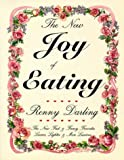 img - for The New Joy of Eating: New Fast and Fancy Favorites, Leaner, Lighter and More Luscious by Renny Darling (1991-01-01) book / textbook / text book
