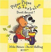 Pique-Pique et Turbulon : Droit devant par Mike Haines