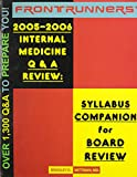 FRONTRUNNERS® 2005-2006 Internal Medicine Q&a Review 9780972682756