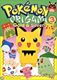 img - for Pokemon Origami 3: Gold and Silver book / textbook / text book