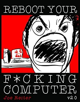 Reboot Your F*cking Computer v2.0