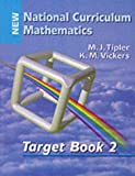 National Curriculum Mathematics, M. J. Tipler and K. M. Vickers, 074873547X