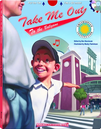 Take me out to the Ballgame - a Smithsonian American Favorites Book (with sing-along audiobook CD and music - Along Sheet Sing
