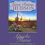 Apache Flame   Janis Reams Hudson