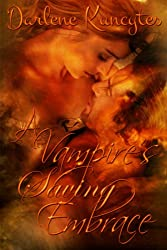 A Vampire's Saving Embrace (Book 1) (The Supernatural Desire Series)