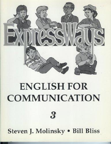 Expressways: English for Communication, Book 3 (Bk. 3)