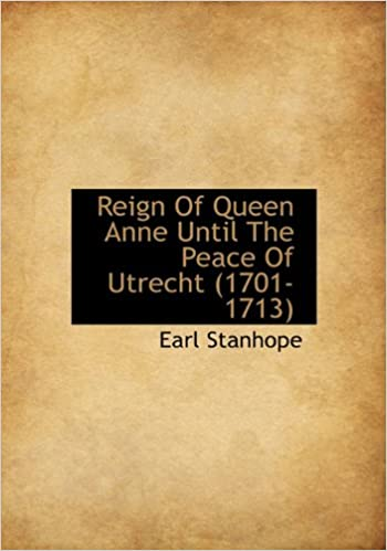 Free audio books for mobile download Reign of Queen Anne Until the Peace of Utrecht (1701-1713) auf Deutsch PDF RTF