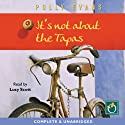 It's Not About the Tapas: A Spanish Adventure on Two Wheels Audiobook by Polly Evans Narrated by Lucy Scott