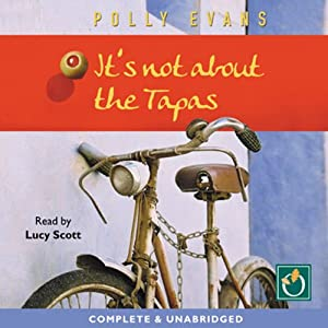 It's Not About the Tapas Audiobook