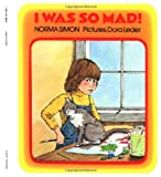 I Was So Mad!, Norma Simon, 0807535192