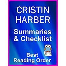 CRISTIN HARBER BOOKS LISTED IN READING ORDER WITH SUMMARIES AND CHECKLIST - Just Updated : Includes Titan Series, Delta Series, Only Series All Books Listed ... and Summ (Best Reading Order Book 97)
