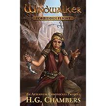 Windwalker: Forbidden Flight (The Aeternum Chronicles)