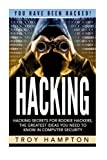 Hacking: Hacking Secrets for Rookie Hackers, The