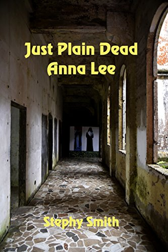 Just Plain Dead Anna Lee by [Smith, Stephy]
