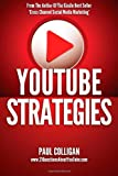 img - for YouTube Strategies: Making And Marketing Online Video book / textbook / text book