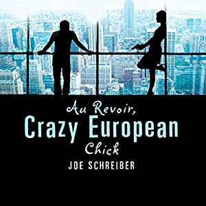 Au Revoir, Crazy European Chick Audiobook