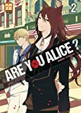 Are you Alice ? #02