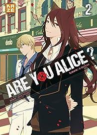 Are you Alice, tome 2 par Ikumi Katagiri
