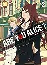 Are you Alice ?, tome 2 par Katagiri
