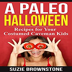 A Paleo Halloween: Recipes for Your Costumed Caveman Kids
