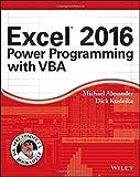 Excel 2016 Power Programming with VBA (Mr. Spreadsheet′s Bookshelf)